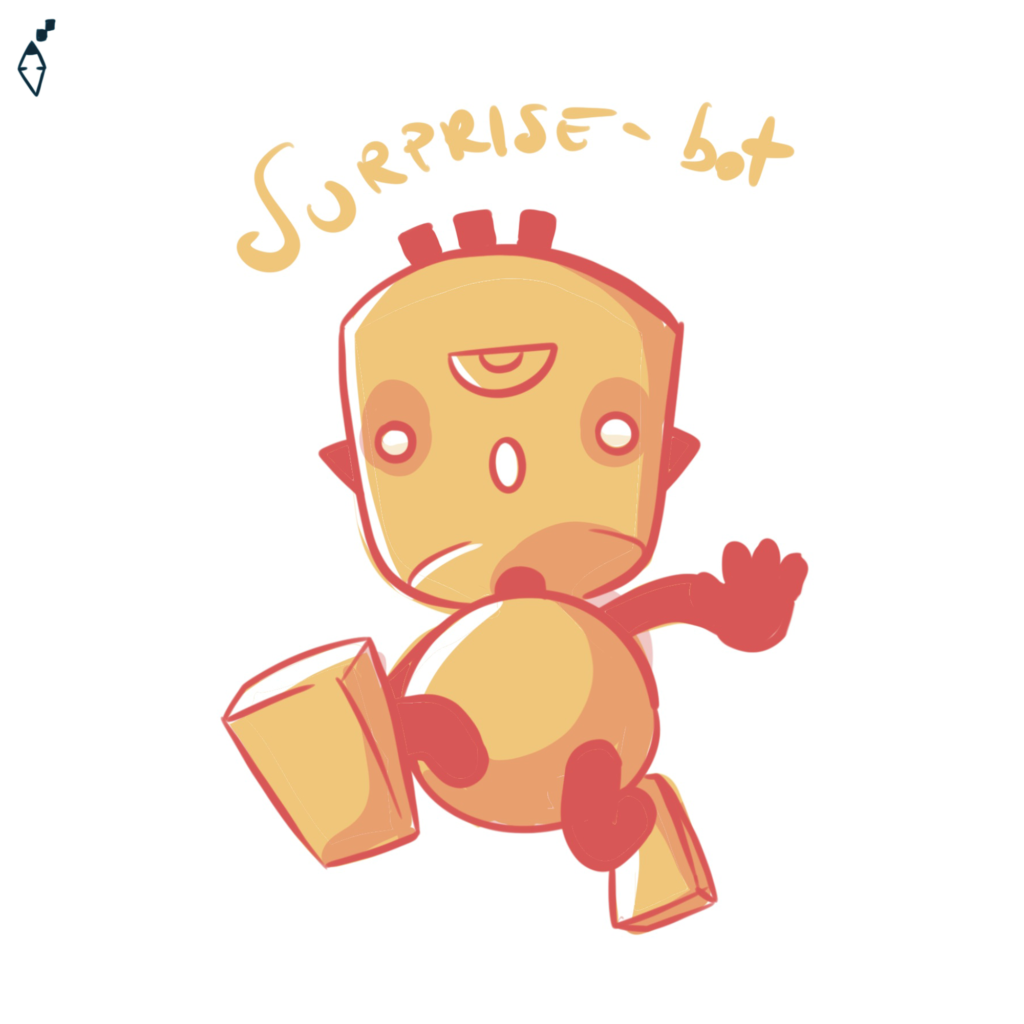 Surprise-bot. Also the robot can feel the feelings